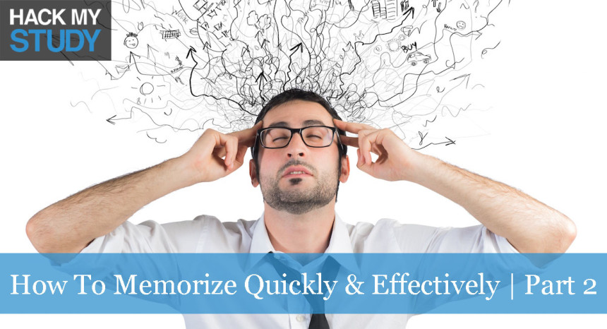 How to memorize quickly and effectively | Part 2 banner