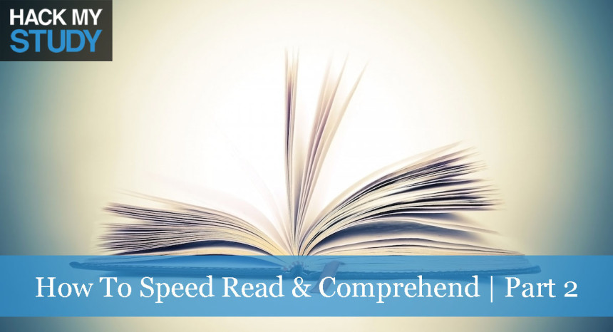 How to speed read and comprehend | part 2 banner